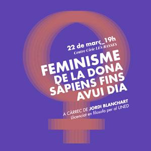 Xerrada, 'Feminisme. De la dona sàpiens fins avui dia'