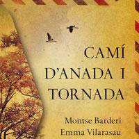Llibre 'Camí d'anada i tornada' de Montse Barderi i Emma Vilarasau