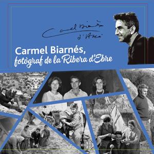 Exposició 'Carmel Biarnès, fotògraf de la Ribera d'Ebre'