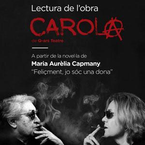Lectura de l'obra 'Carola' de Q-ars Teatre