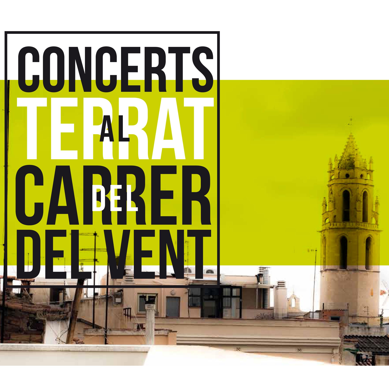 Cicle 'Concerts al terrat del Carrer del Vent' - Reus