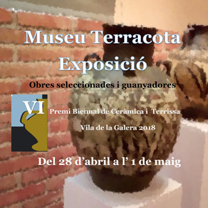Exposició 'VI Premi Biennal de Ceràmica i Terrissa. Vila de la Galera 2018' - La Galera 2018