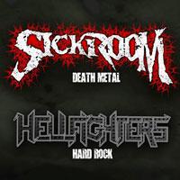 Sickroom + Hellfighters
