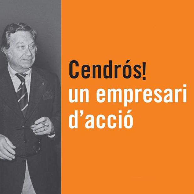 Exposició 'Cendrós! un empresari d'acció'