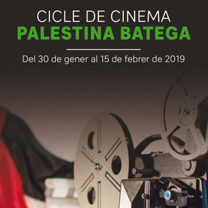 Cicle de cinema 'Palestina batega' - 2019