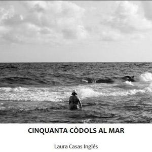 Llibre 'Cinquanta còdols al mar' de Laura Casas