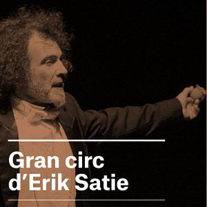 Gran circ d'Erik Satie, Festival Terrer, 2018