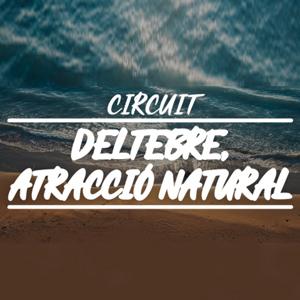Circuit 'Deltebre, atracció natural' - Deltebre Dansa 2018