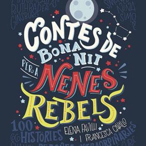 Llibre 'Contes de bona nit per a nenes rebels'