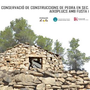 Curs 'Conservació de construccions de pedra en sec. Aixoplucs amb fusta I'