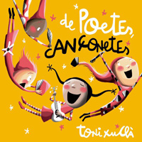 Espectacle familiar 'De poetes, cançonetes' de Toni Xuclà
