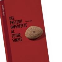 Del pretèrit imperfect al futur simple