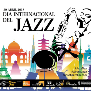 Dia Internacional del Jazz Girona 2018