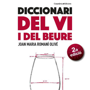 Llibre 'Diccionari del vi i del beure' de Joan Romaní
