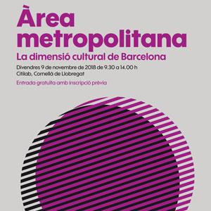Jornada de debat 'La dimensió cultural de Barcelona' - 2018