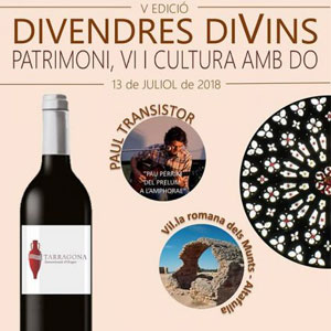 Divendres DiVins, Paul Transistor, DO Tarragona, Vil·la Romana dels Munts d'Altafulla, 2018