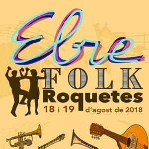 Ebre Folk Roquetes 2018