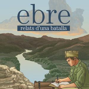 Llibre 'EBRE, relats d'una batalla'