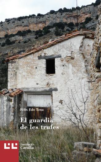 Llibre 'El guardià de les trufes' de Fèlix Edo