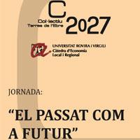 Jornada 'El passat com a futur' - Col·lectiu Terres de l'Ebre 2017
