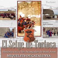 El Setge de Tortosa - Miquelets de Catalunya