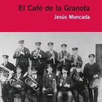 Llibre 'El cafè de la granota', de Jesús Moncada