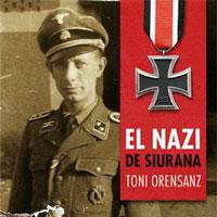 Llibre 'El nazi de Siurana' de Toni Orensanz
