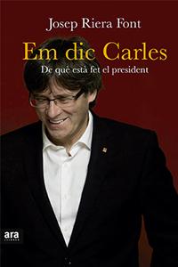 'Em dic Carles', de Josep Riera (Ara Llibres, 2016)