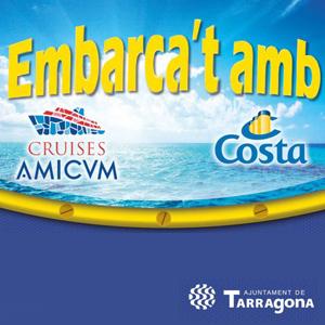 Embarca't amb Cruises Amicvm i Costa Cruceros - Tarragona 2018