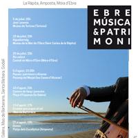 Festival Ebre, Música & Patrimoni - 2017