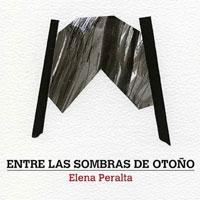 Llibre 'Entre sombras de otoño' d'Elena Peralta