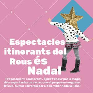 Espectacles Itinerants del Reus és Nadal