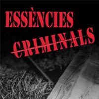 Essències criminals