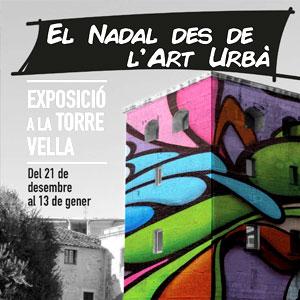 Exposició 'El Nadal des de l'Art Urbà' a Salou, 2018, 2019