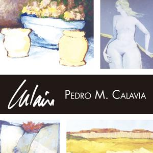 Exposició de pintures de Pedro M. Calavia