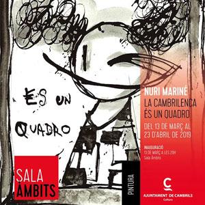 Exposició 'La Cambrilenca és un quadro' de Nuri Mariné