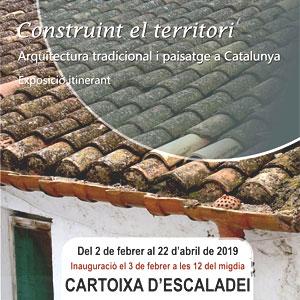 Exposició 'Construint el territori, arquitectura tradicional i paisatge a Catalunya'