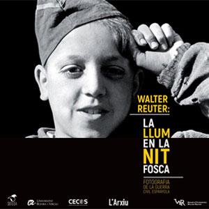 Exposició 'Walter Reuter: La llum en la nit fosca'