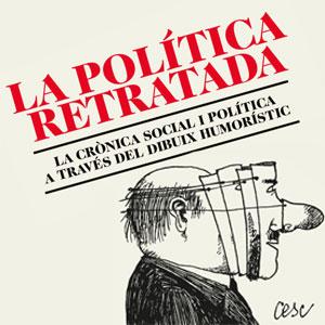 Exposició 'LaPolítica Retratada', humor gràfic