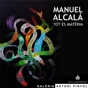 Exposició 'Tot és matèria' de Manuel Alcalá