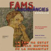 Exposició 'Fams i abundàncies'