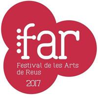 FAR - Festival de les Arts de Reus 2017