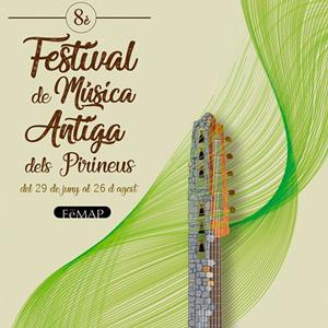 8è FeMAP - Festival de Música Antiga dels Pirineus - 2018