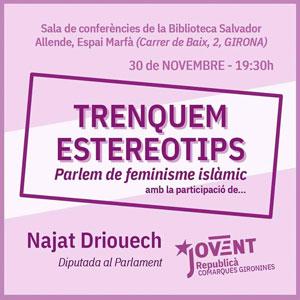 Xerrada 'Trenquem estereotips' a càrrec de Najat Driouech