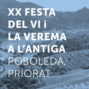 XX Festa dle Vi i la Verema  a l'Antiga, Poboleda, Priorat, 2018