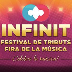 Festival de Tributs i Fira de la Música 2018 INFINIT