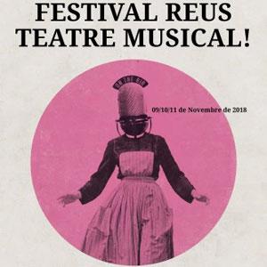 5è Festival Reus Teatre Musical, Reus, 2018