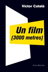 Un film (3000 metres), Caterina Albert (Club Editor, 2015)