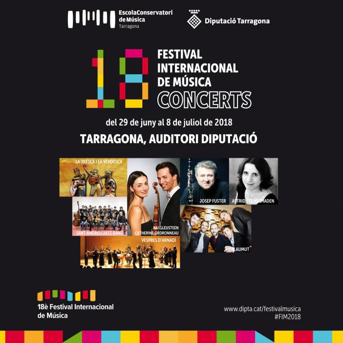 Festival Internacional de Música FIM 2018, Tarragona