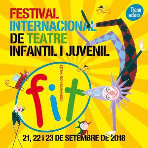 Festival Internacional de Teatre infantil i juvenil (FIT) - Cerdanyola del Vallès 2018